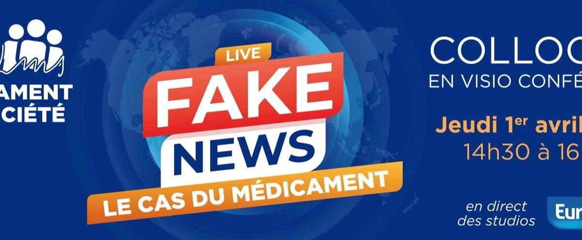 fake news - le cas du médicament
